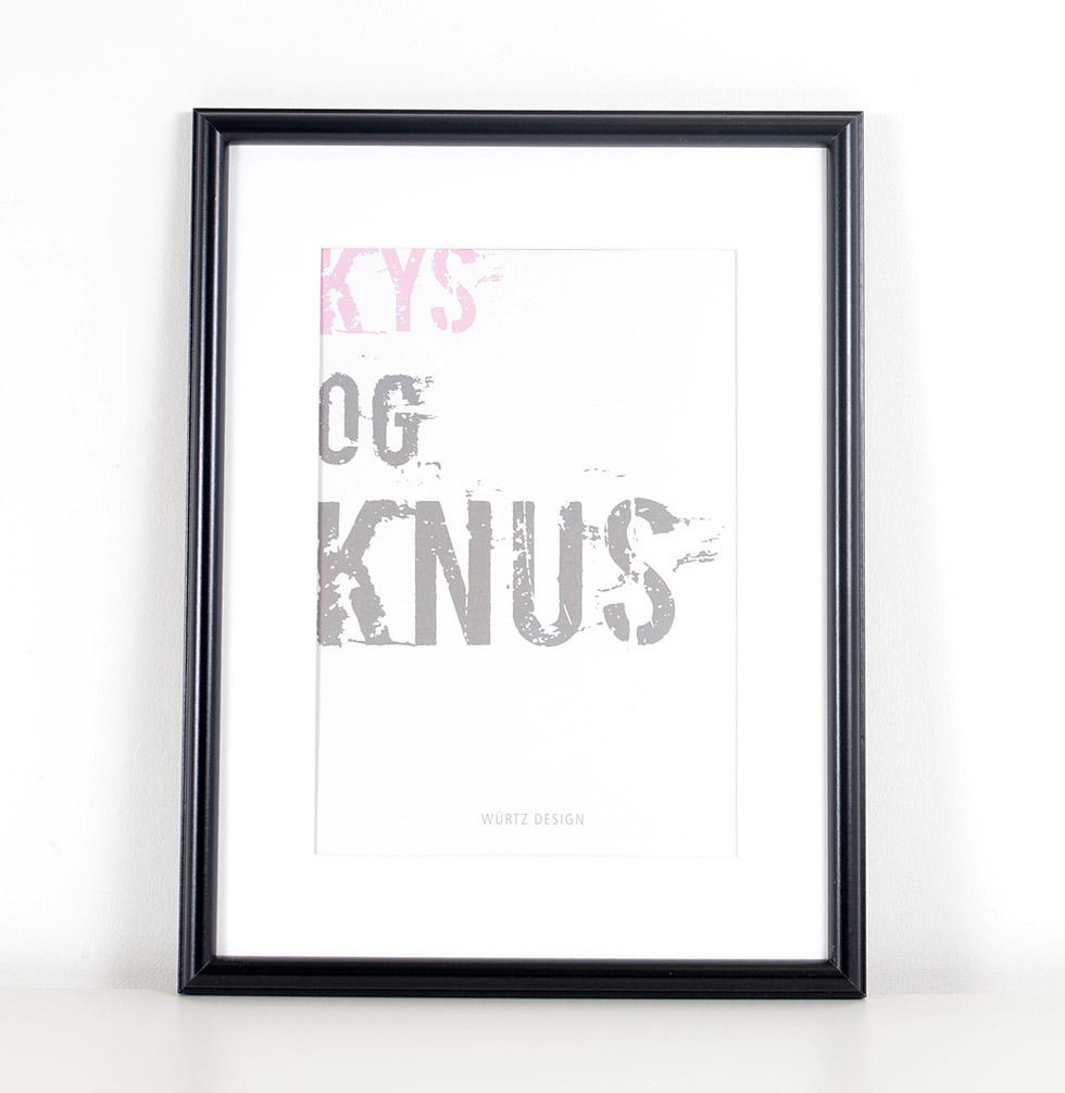 Würtz Design Plakat Kys og knus
